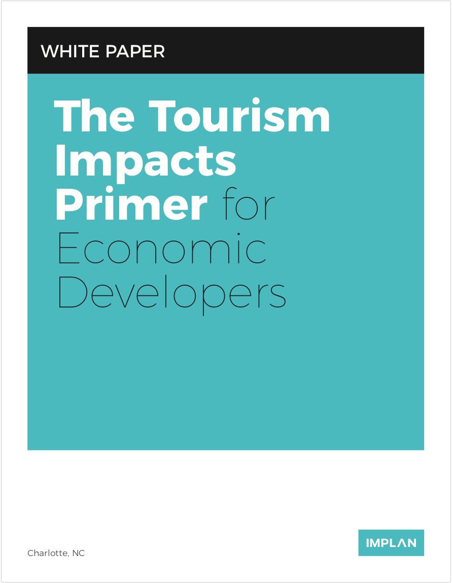 The Tourism Impacts Primer for Economic Developers