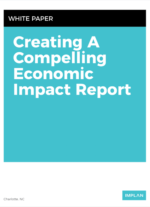 Creating A Compelling Economic Impact Report